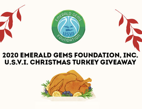 EMERALD GEMS FOUNDATION, INC. CONTINUES TO SERVE THE U.S. VIRGIN ISLANDS