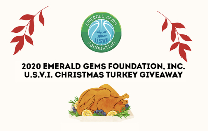 2020 Emerald Gems Foundation, Inc.  U.S.V.I. Christmas Turkey Giveaway